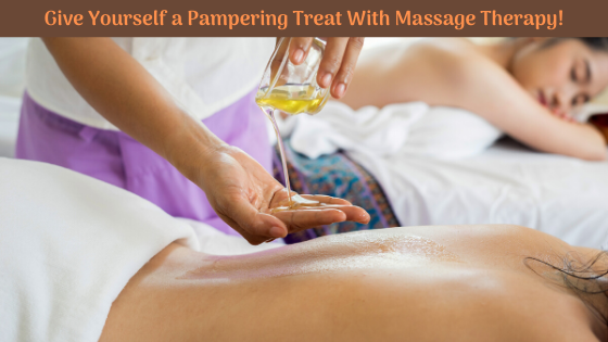 Give Yourself a Pampering Treat With Massage Therapy!